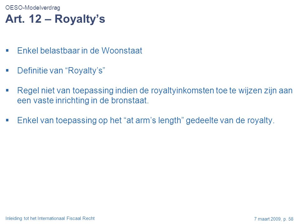 Art. 12 – Royalty's Enkel belastbaar in de Woonstaat