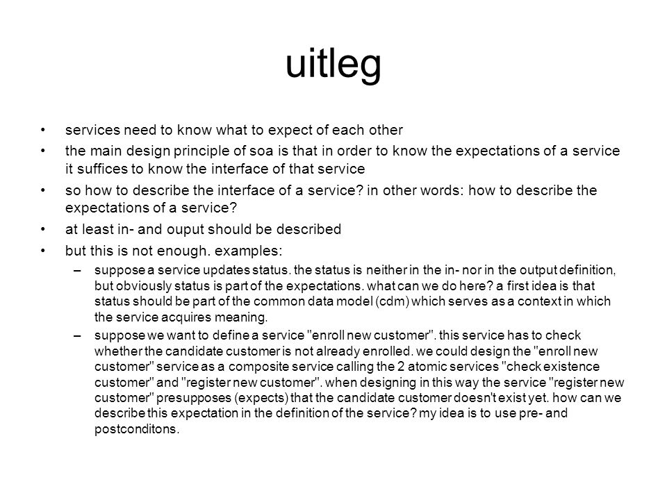 uitleg services need to know what to expect of each other