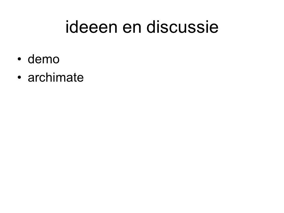ideeen en discussie demo archimate