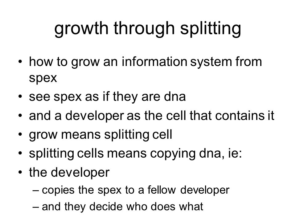 growth through splitting