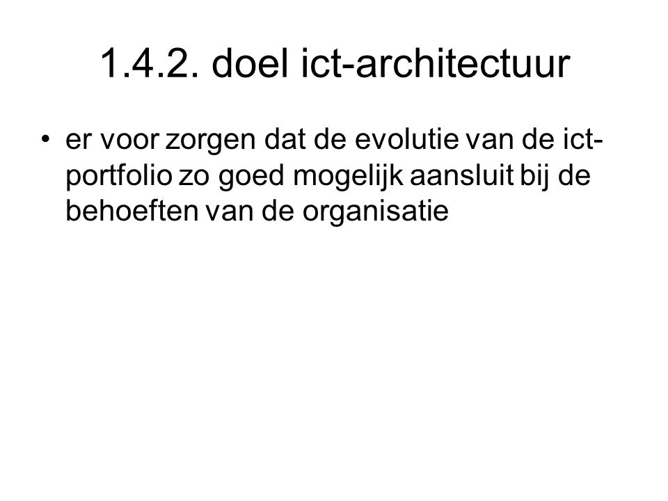 1.4.2. doel ict-architectuur
