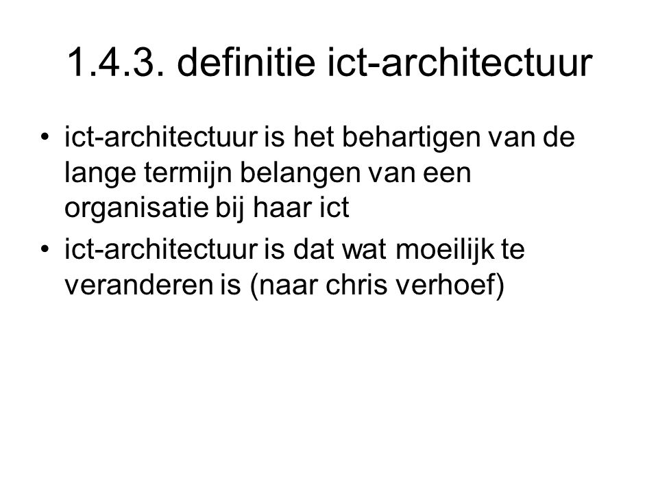 1.4.3. definitie ict-architectuur
