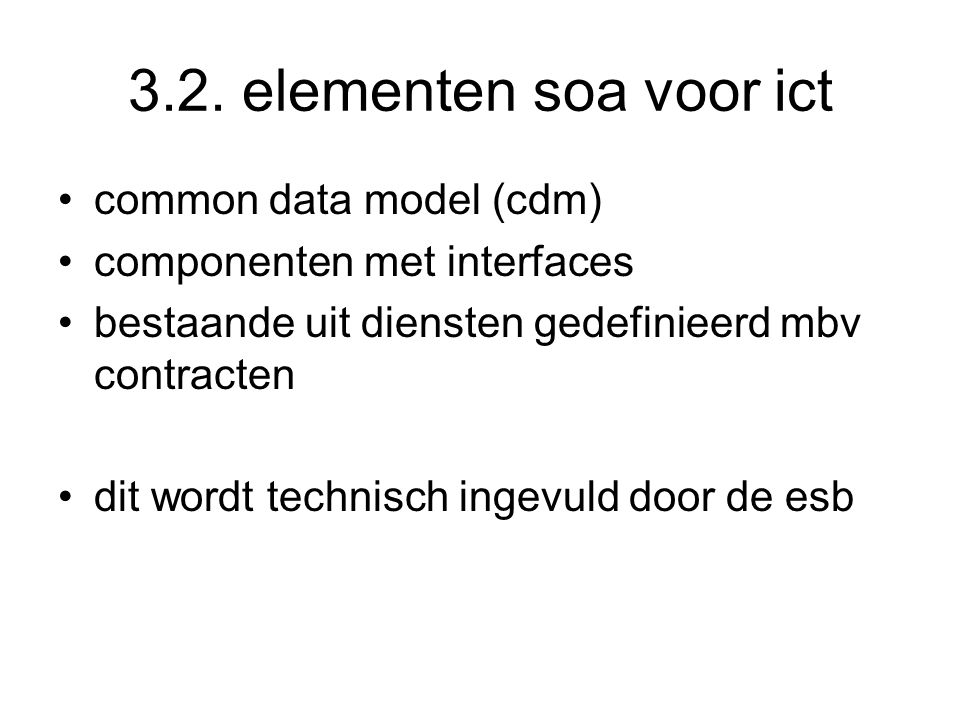 3.2. elementen soa voor ict common data model (cdm)