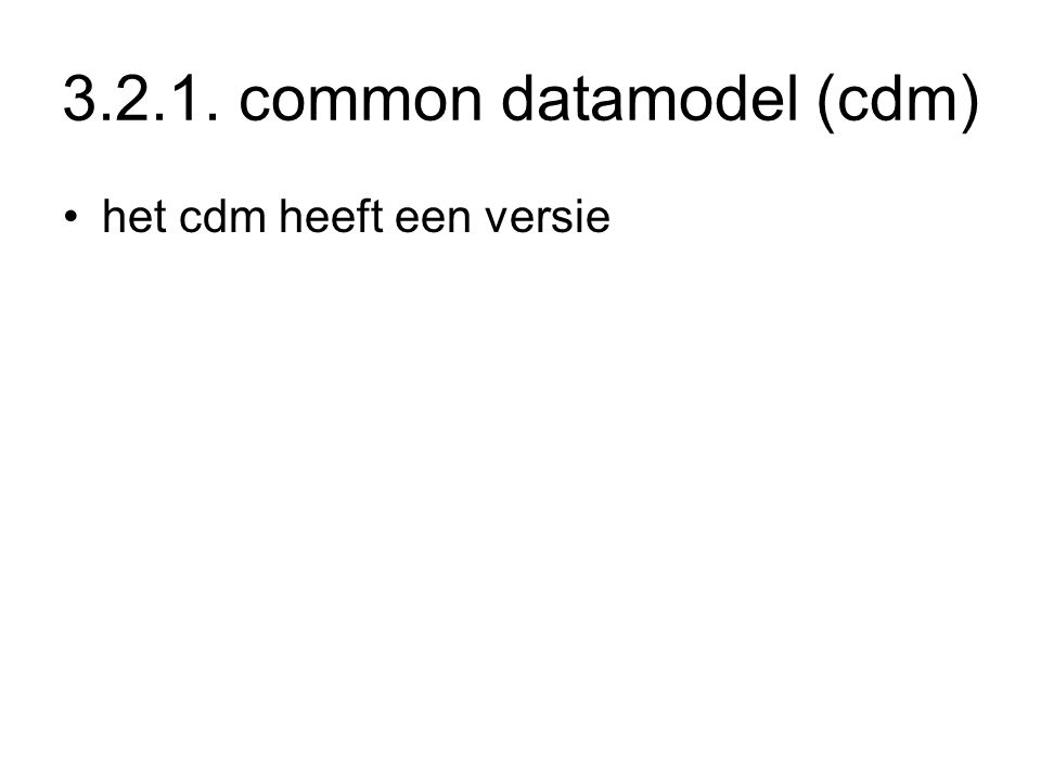 3.2.1. common datamodel (cdm)