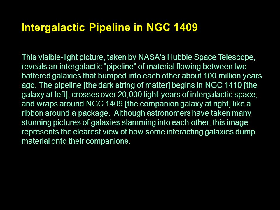 Intergalactic Pipeline in NGC 1409