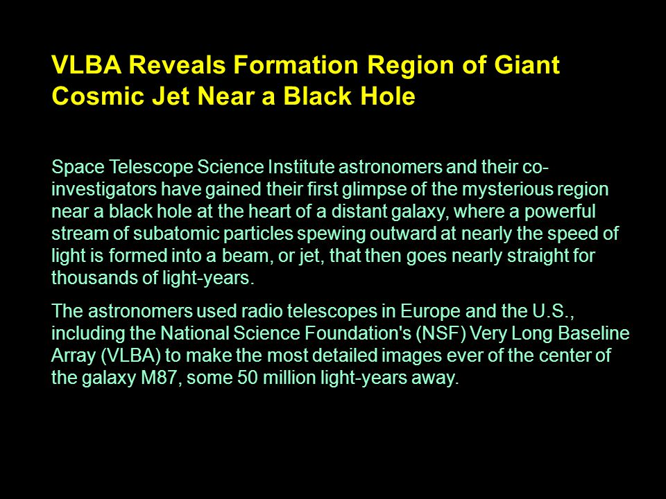 VLBA Reveals Formation Region of Giant Cosmic Jet Near a Black Hole