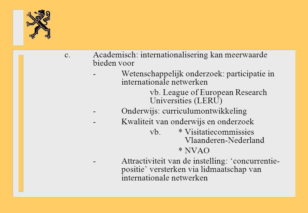 c. Academisch: internationalisering kan meerwaarde bieden voor