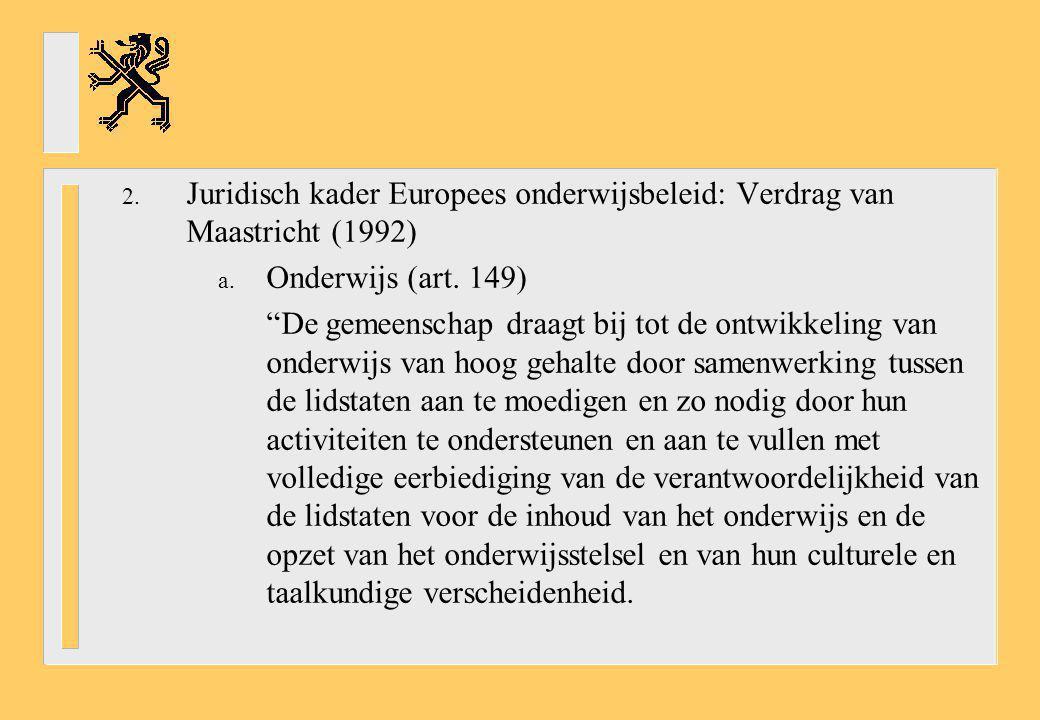 Juridisch kader Europees onderwijsbeleid: Verdrag van Maastricht (1992)