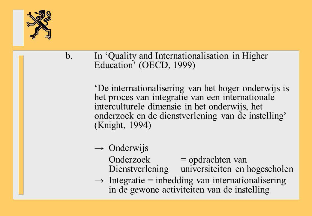 b. In 'Quality and Internationalisation in Higher