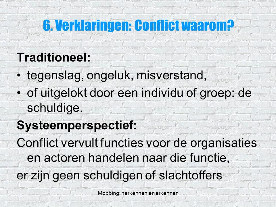 6. Verklaringen: Conflict waarom