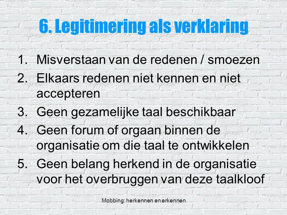 6. Legitimering als verklaring