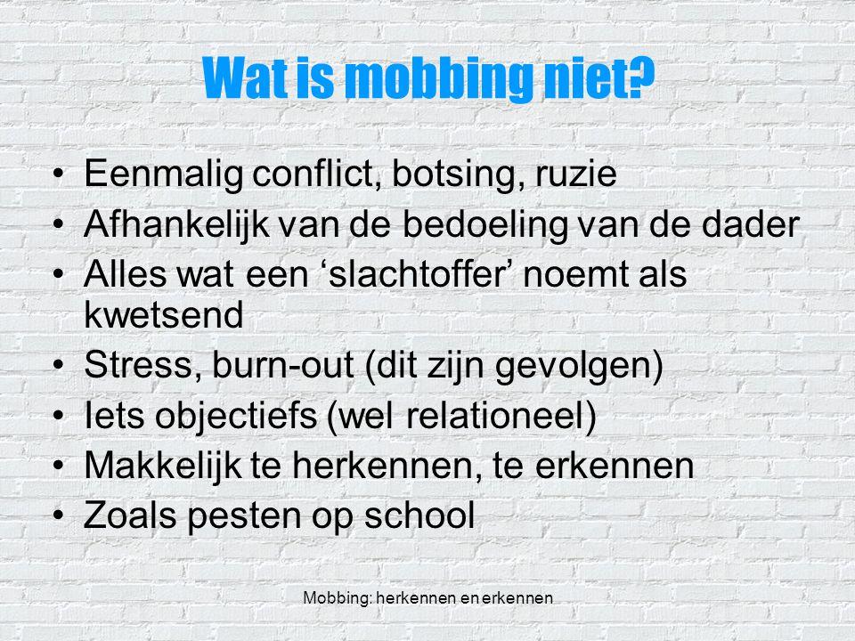 Mobbing: herkennen en erkennen