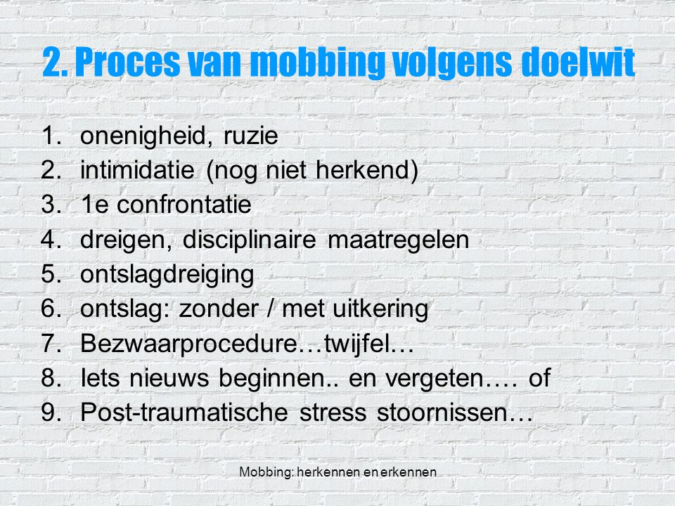 2. Proces van mobbing volgens doelwit