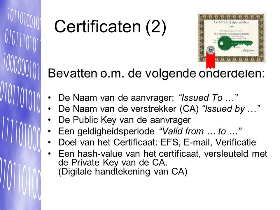 Certificaten (2) Bevatten o.m. de volgende onderdelen:
