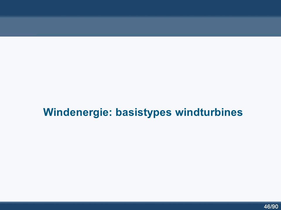 Windenergie: basistypes windturbines