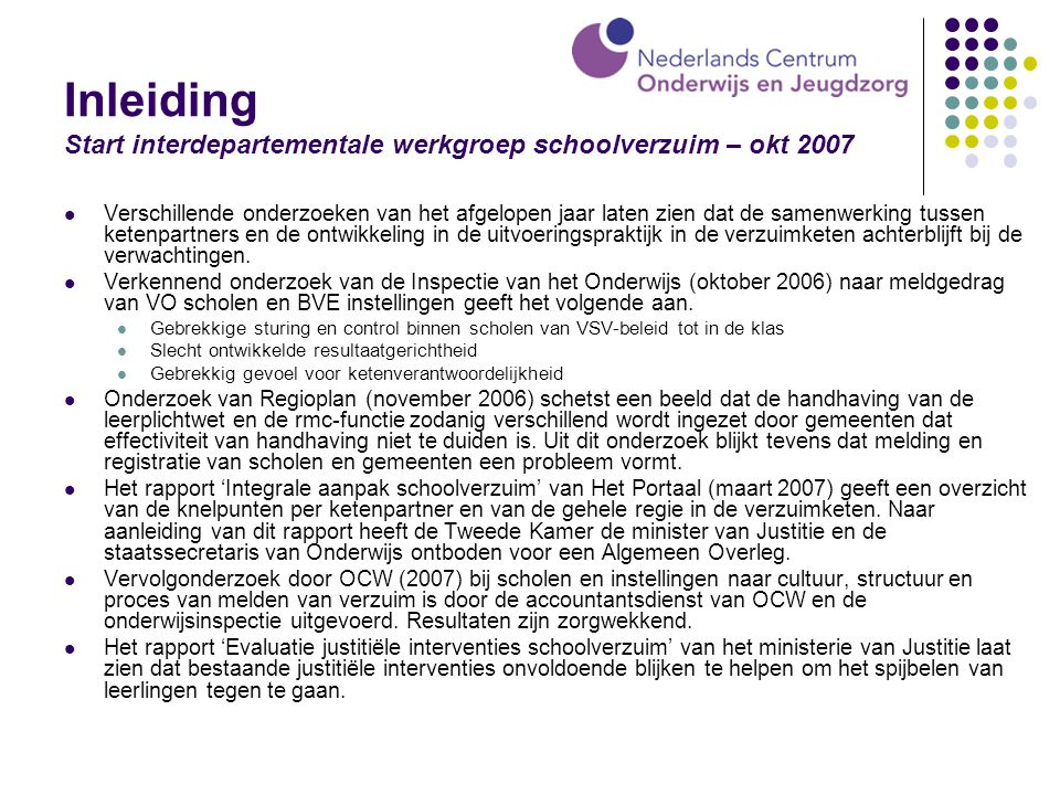 Inleiding Start interdepartementale werkgroep schoolverzuim – okt 2007