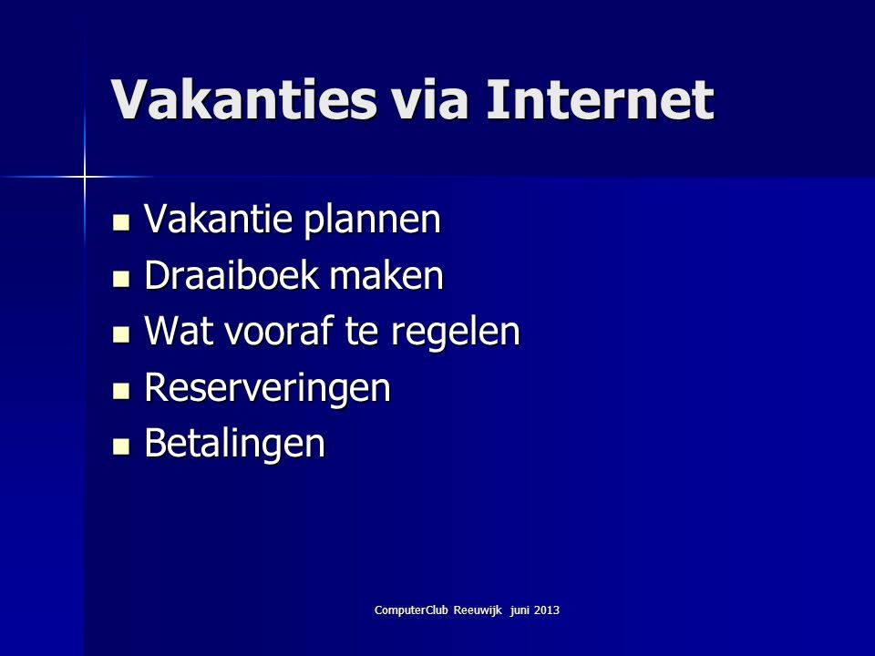 Vakanties via Internet