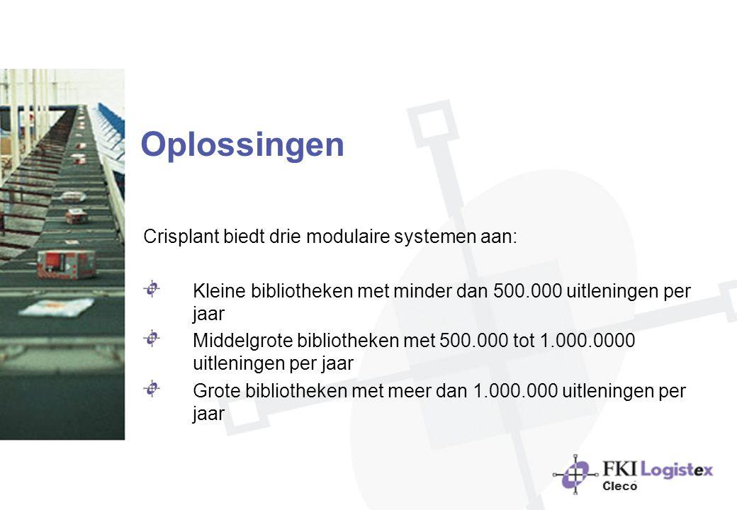 Oplossingen Crisplant biedt drie modulaire systemen aan: