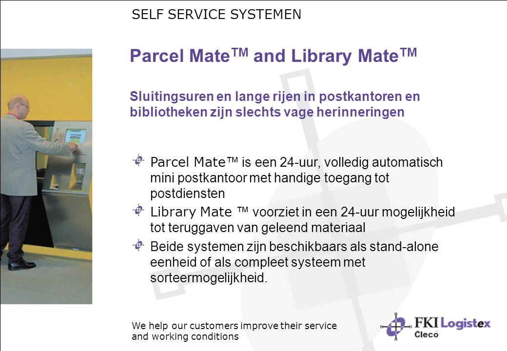 SELF SERVICE SYSTEMEN Parcel MateTM and Library MateTM Sluitingsuren en lange rijen in postkantoren en bibliotheken zijn slechts vage herinneringen.