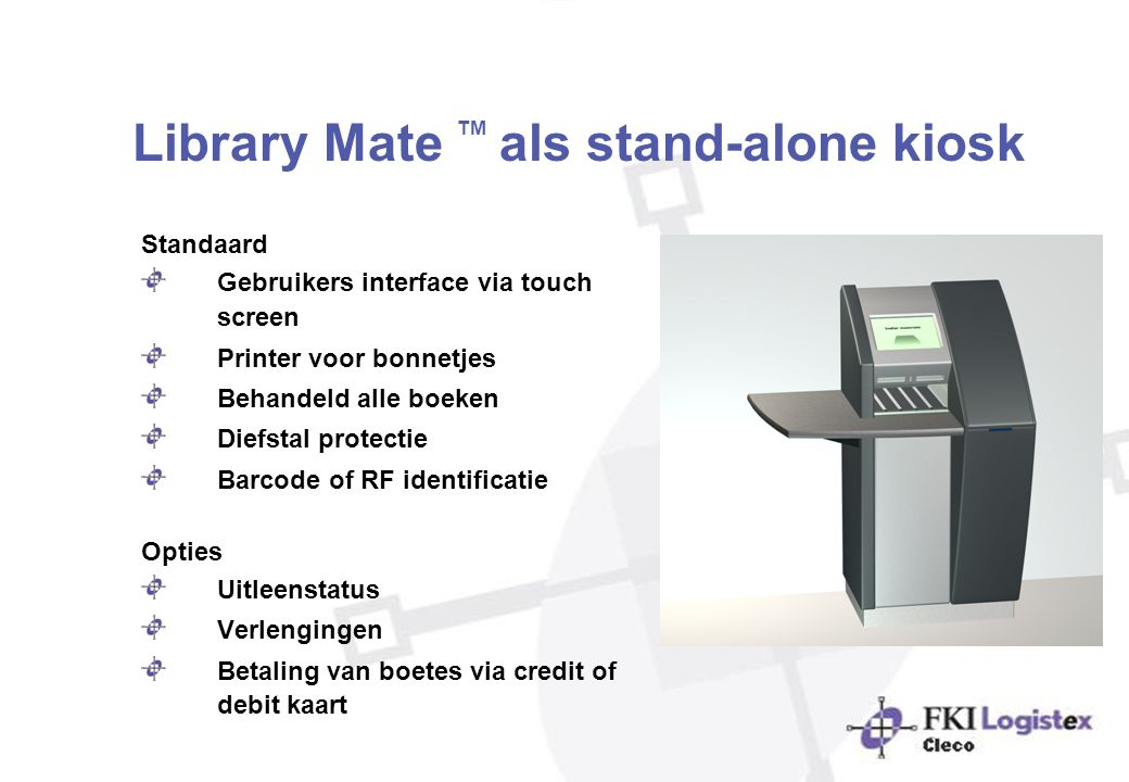 Library Mate TM als stand-alone kiosk
