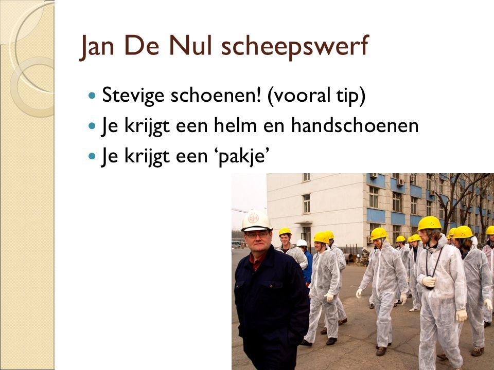 Jan De Nul scheepswerf Stevige schoenen! (vooral tip)