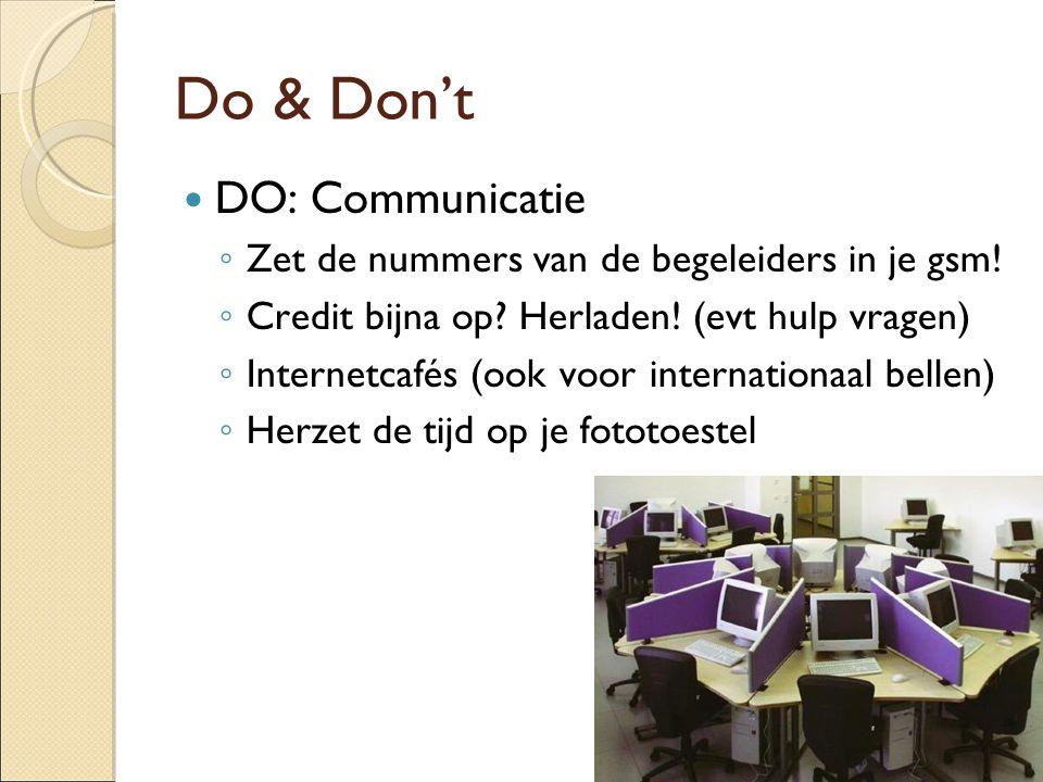 Do & Don't DO: Communicatie