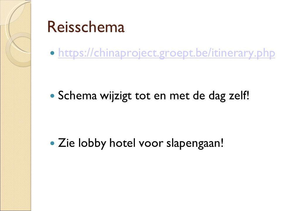 Reisschema https://chinaproject.groept.be/itinerary.php