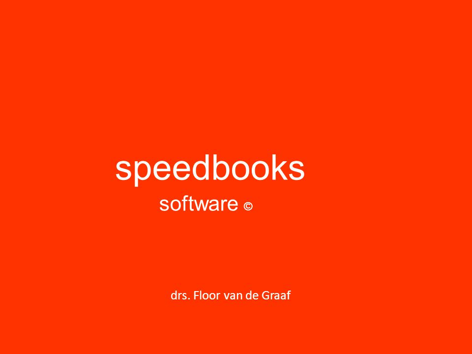 speedbooks software © drs. Floor van de Graaf 1