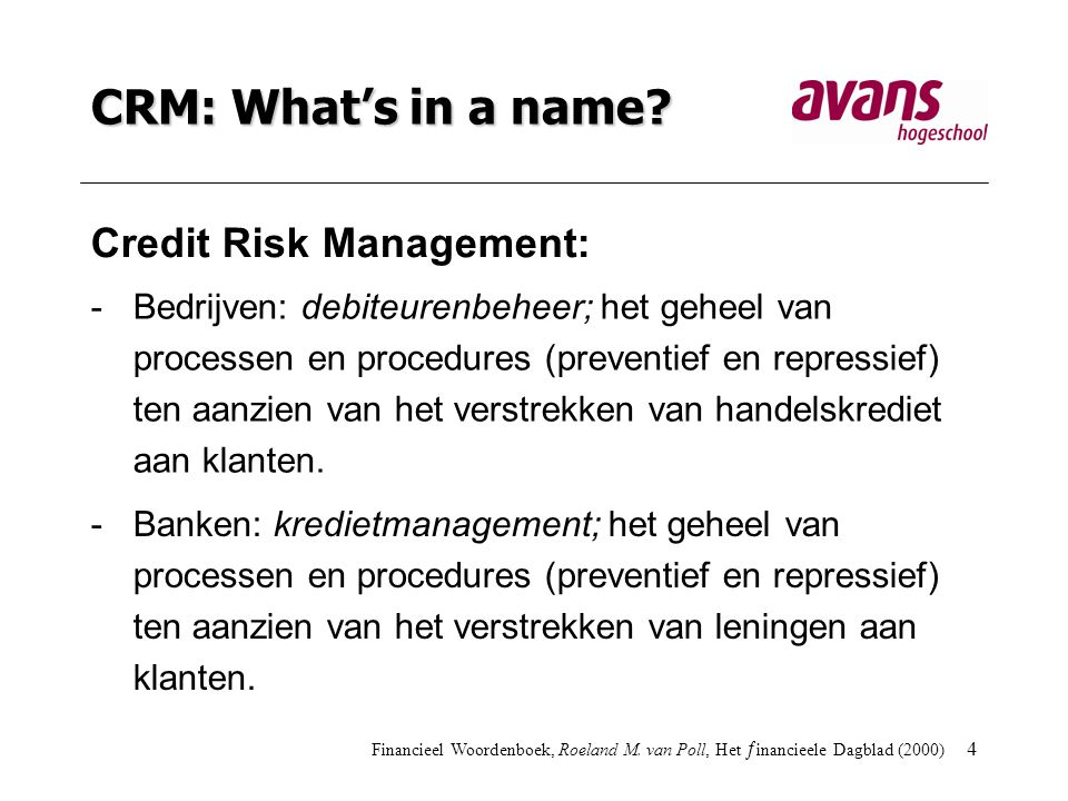 CRM: What's in a name Credit Risk Management: