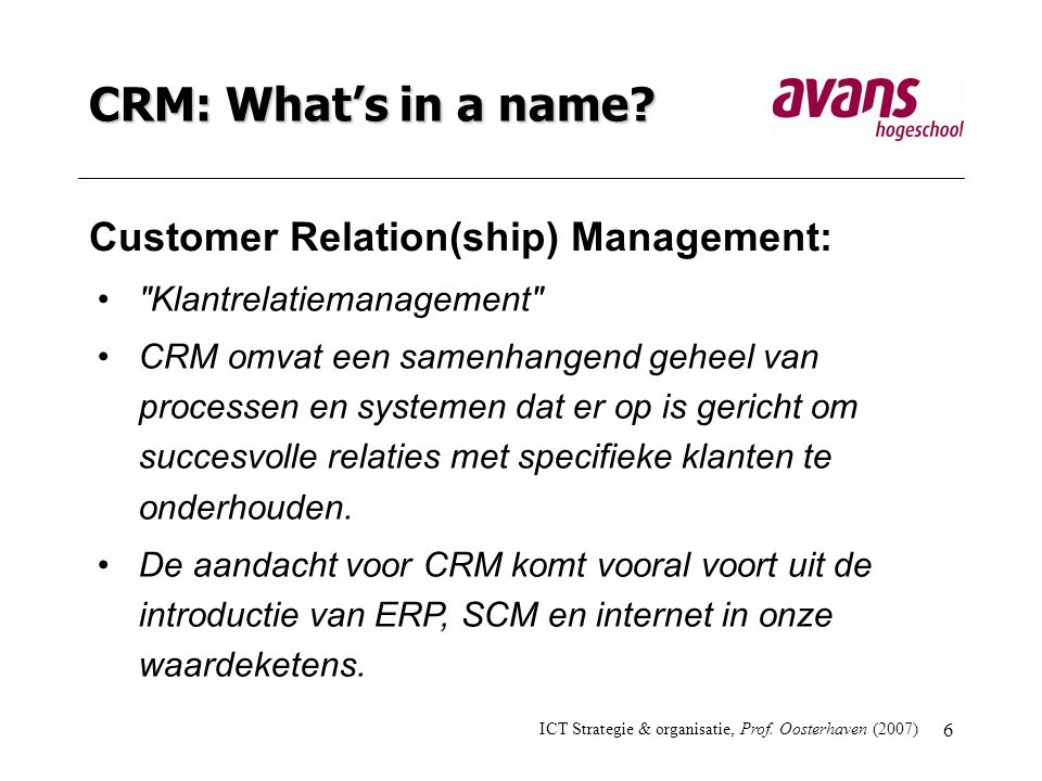 CRM: What's in a name Customer Relation(ship) Management: