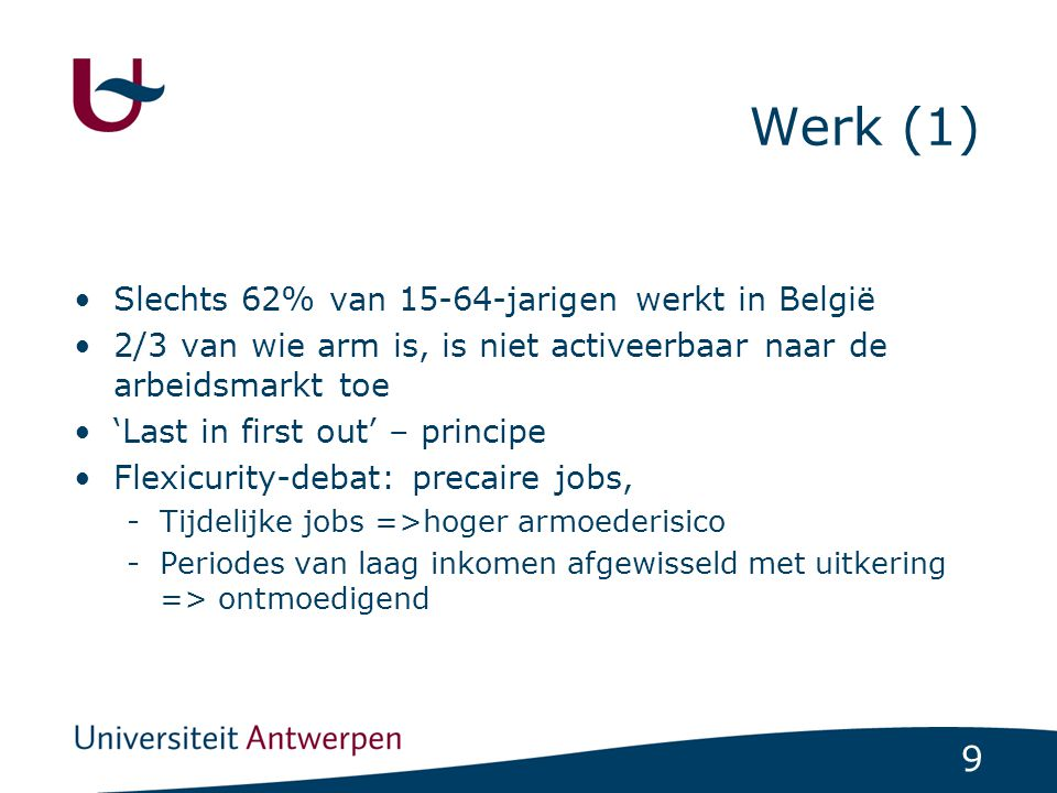 Werk (1) Slechts 62% van 15-64-jarigen werkt in België