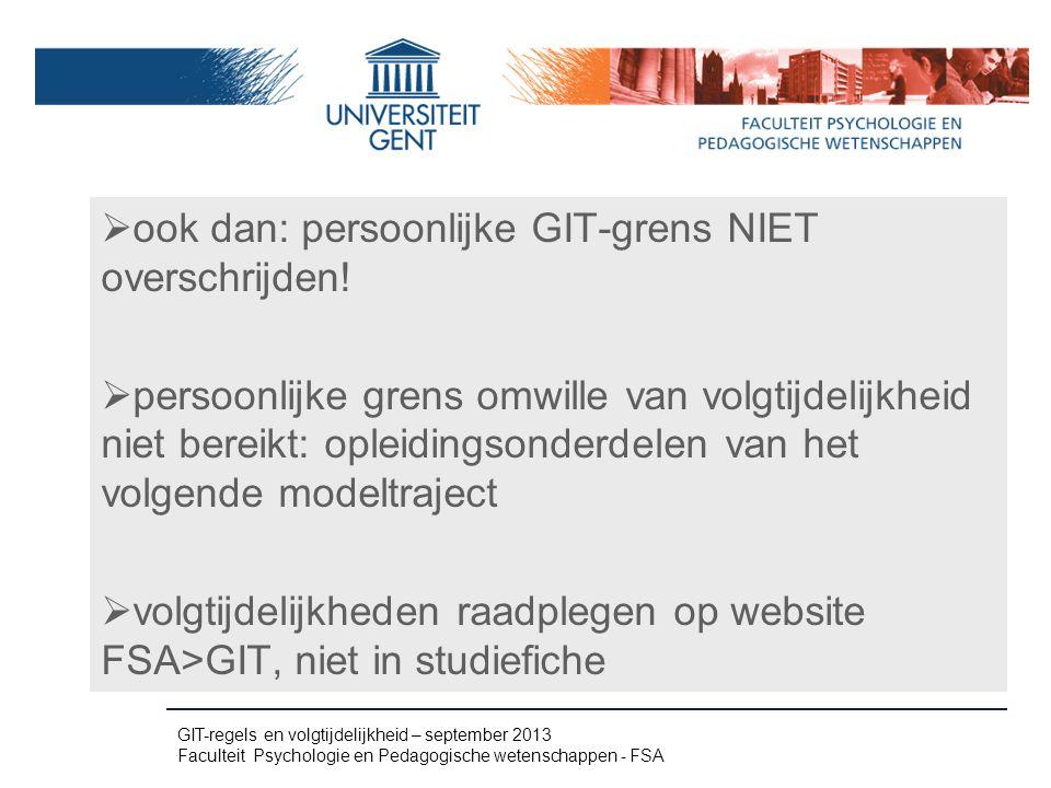 ook dan: persoonlijke GIT-grens NIET overschrijden!