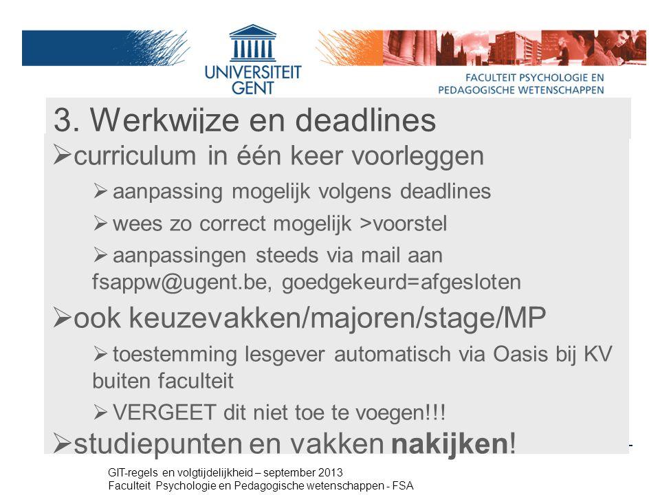 3. Werkwijze en deadlines