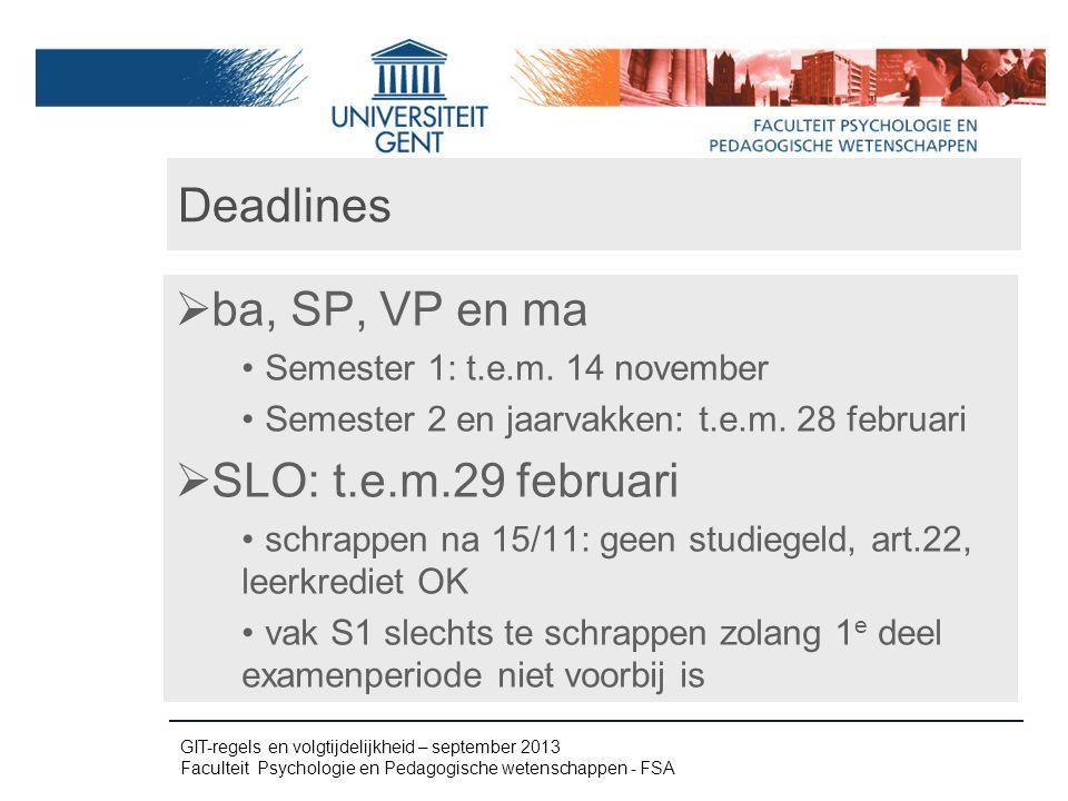 Deadlines ba, SP, VP en ma SLO: t.e.m.29 februari