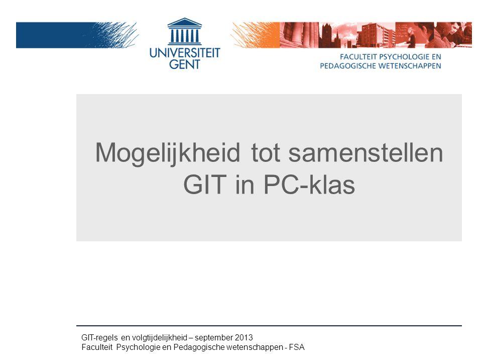 Mogelijkheid tot samenstellen GIT in PC-klas