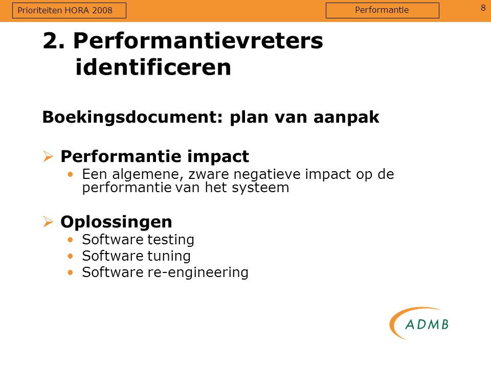 2. Performantievreters identificeren