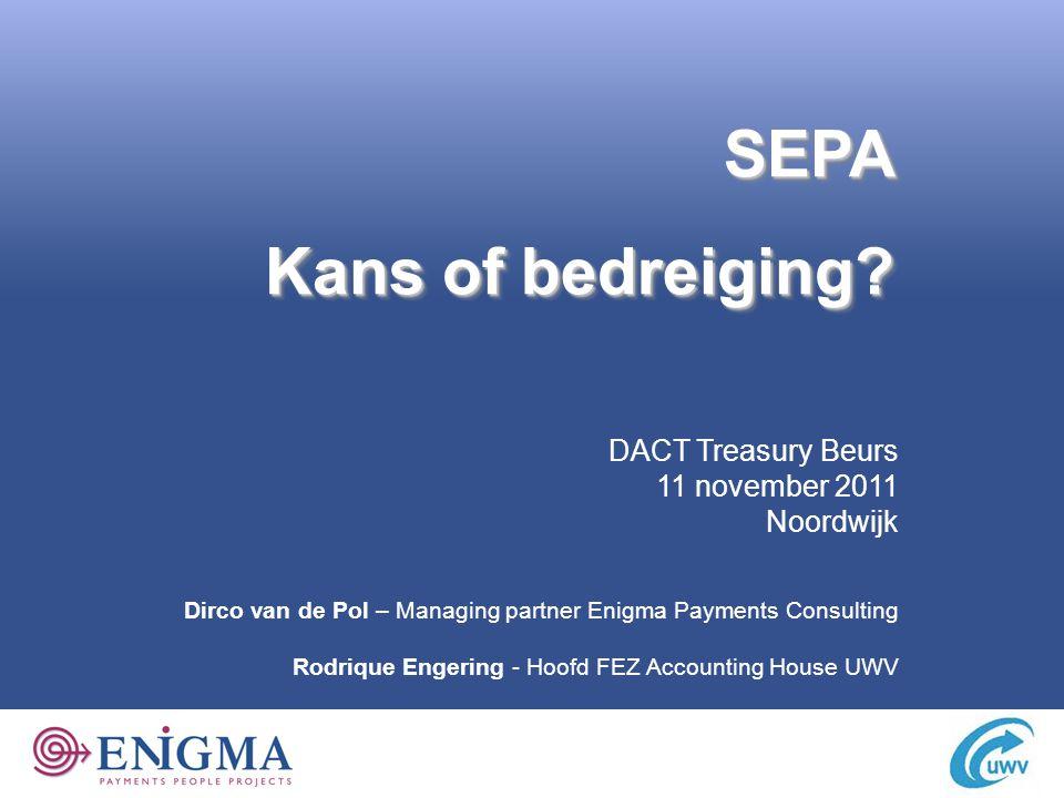 Kans of bedreiging SEPA DACT Treasury Beurs 11 november 2011