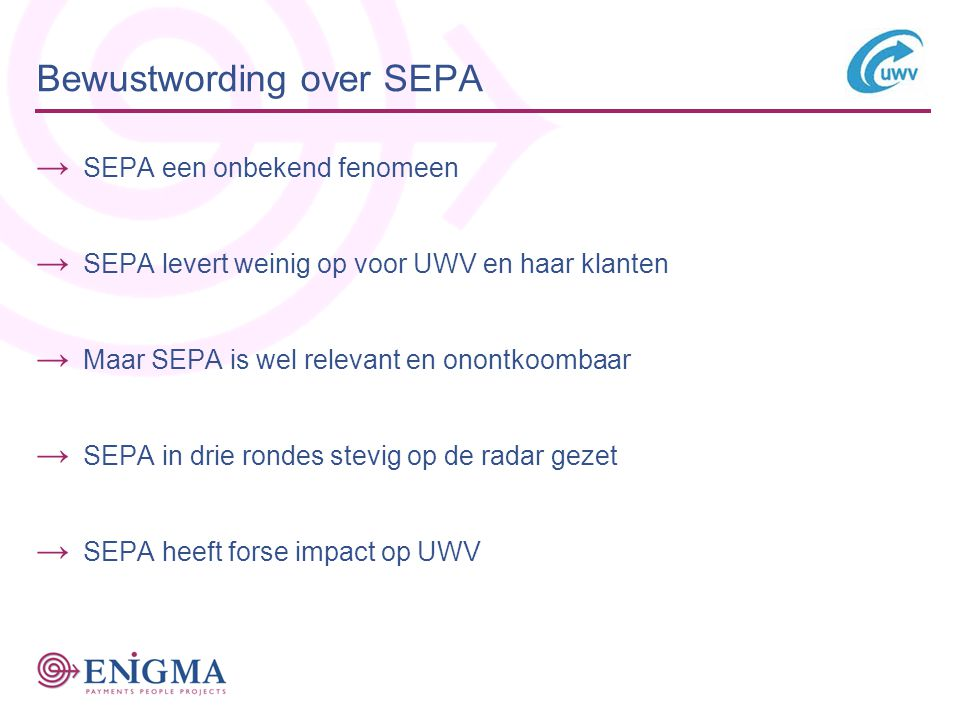 Bewustwording over SEPA
