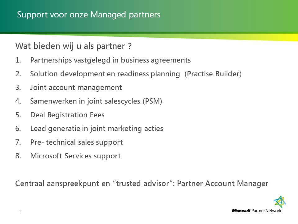 Support voor onze Managed partners