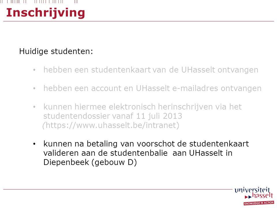 Inschrijving Huidige studenten: