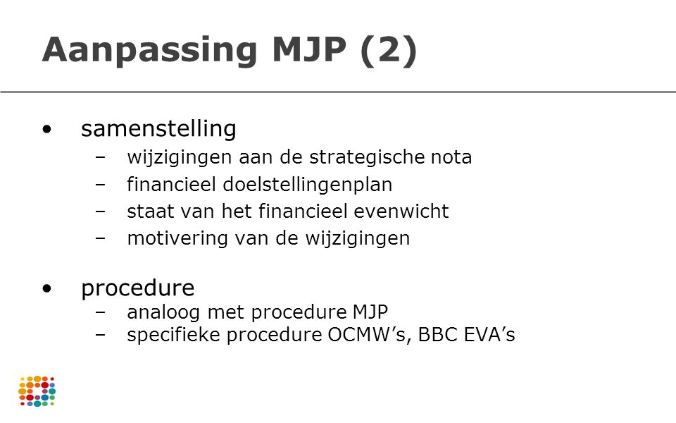 Aanpassing MJP (2) samenstelling procedure
