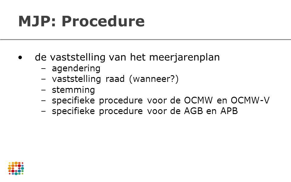 MJP: Procedure de vaststelling van het meerjarenplan agendering