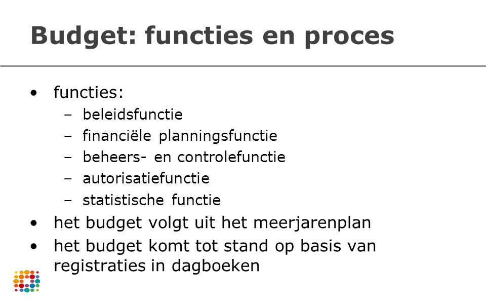 Budget: functies en proces