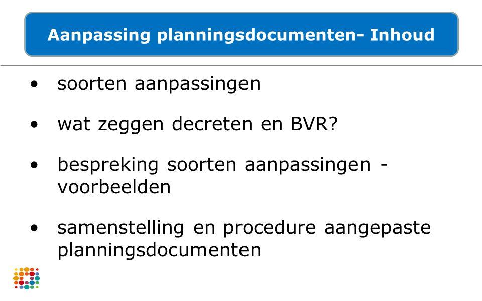 Aanpassing planningsdocumenten- Inhoud