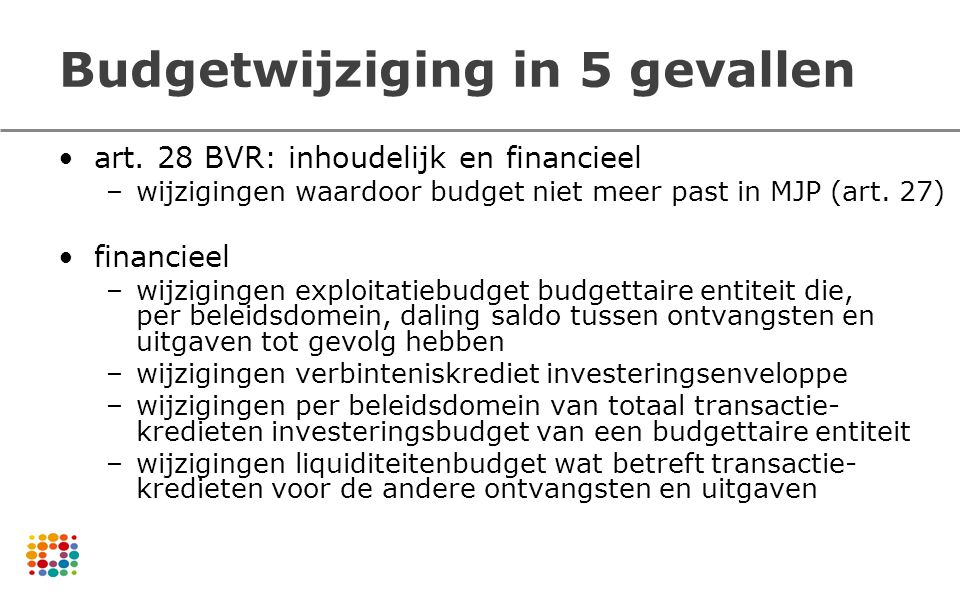 Budgetwijziging in 5 gevallen