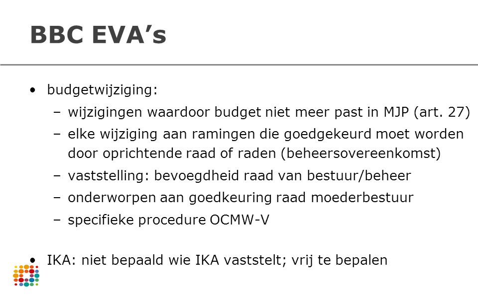 BBC EVA's budgetwijziging: