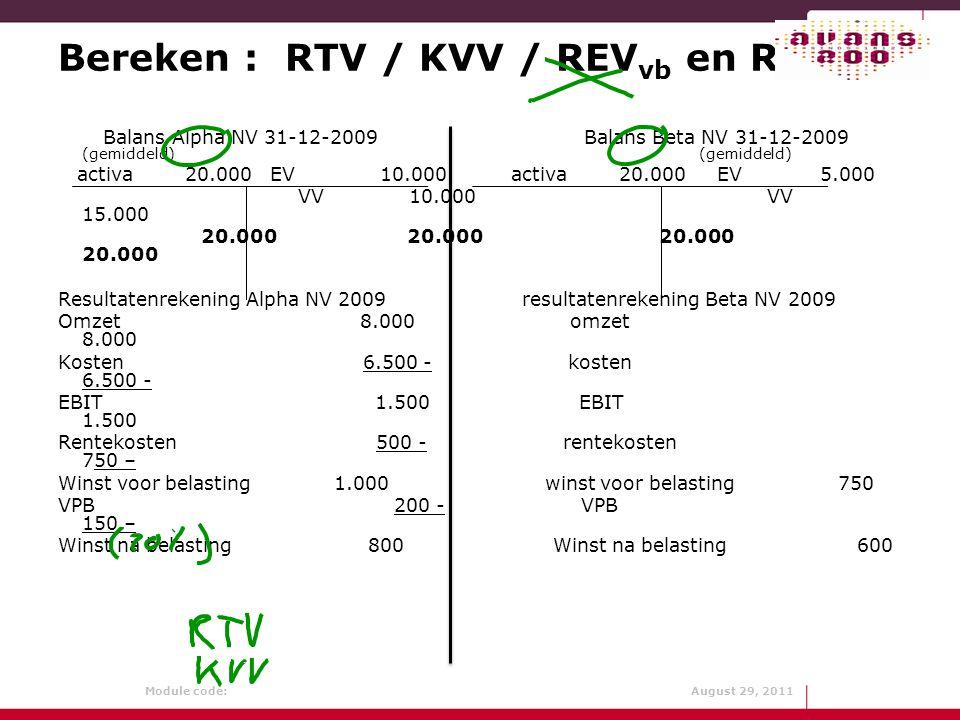 Bereken : RTV / KVV / REVvb en REVnb