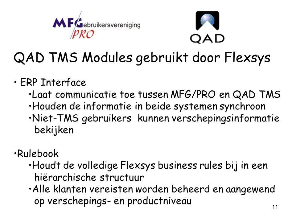 QAD TMS Modules gebruikt door Flexsys