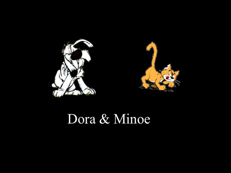 Dora & Minoe
