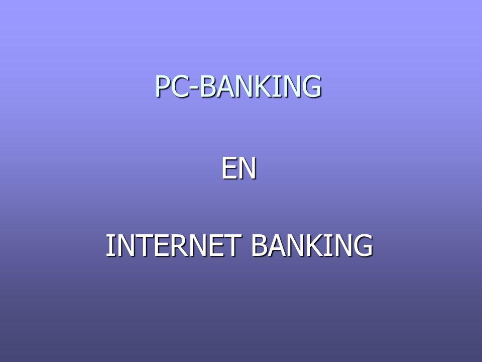 Elektronisch betalen EN INTERNET BANKING